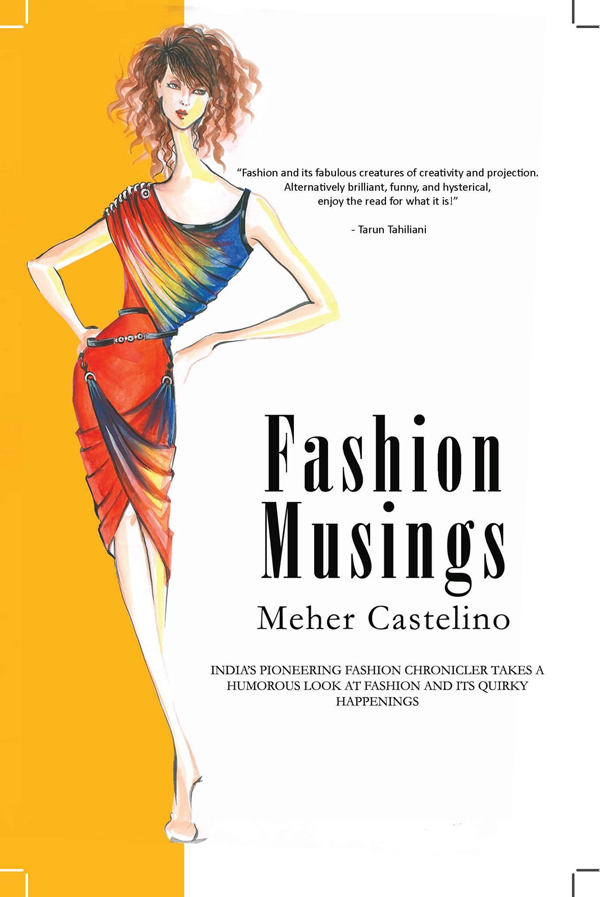 Fashion Musings By Meher Castelino